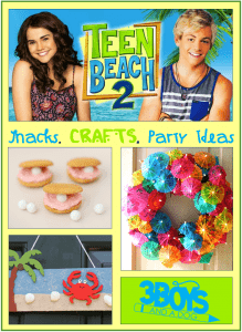 Teen Beach 2 Snacks and Crafts for Movie Night!