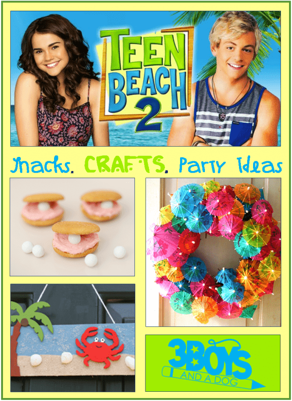 Snacks, Crafts, and Party ideas for your Teen Beach 2 movie night!