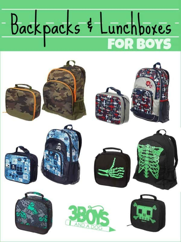 Back to School: Backpacks and Lunch Boxes for Boys – 3 Boys and a Dog