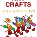 Ant Crafts and Activities for Kids