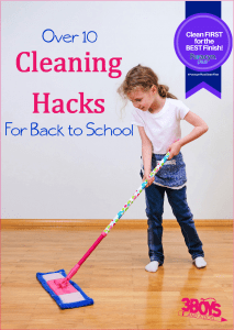 Over 10 Back to School Cleaning Hacks!