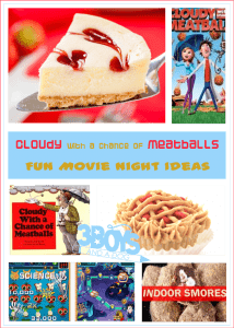 Cloudy With a Chance of Meatballs Movie Night Ideas