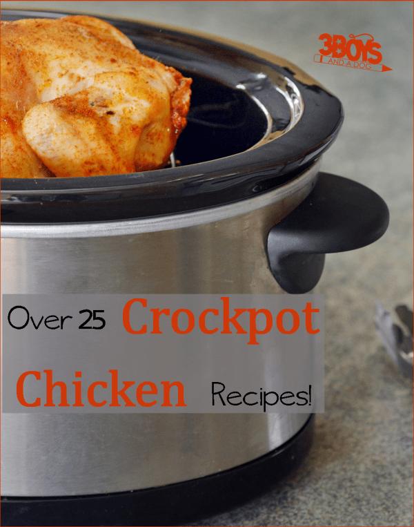 Over 25 Crockpot Chicken Recipes