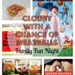 cloudy with a chance of meatballs family fun night