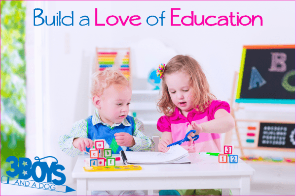 Build a Love of Education