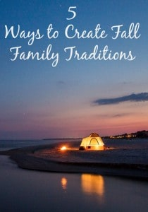 5 Must Do Fall Family Traditions