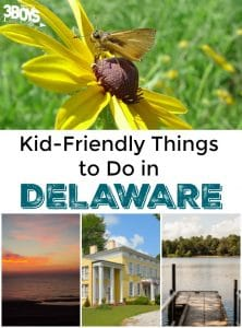 Kid Friendly Things to Do in Delaware