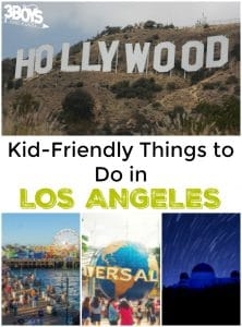 Kid Friendly Things to Do in Los Angeles