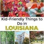 Kid Friendly Things to Do in Louisiana
