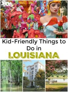 Kid Friendly Things to Do in Louisiana