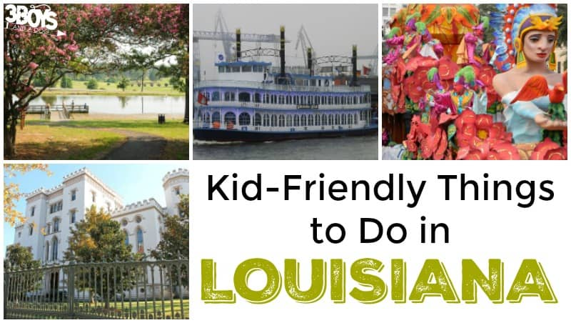 Things to Do with Kids in Louisiana