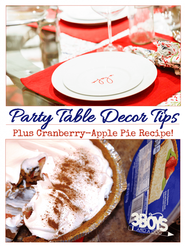 Party Table Decor Tips and Cranberry Apple Pie Recipe