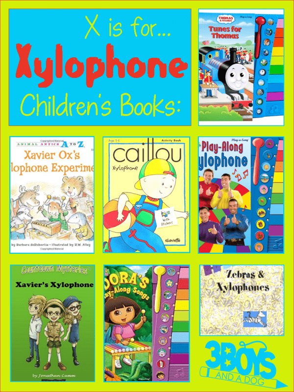 X is for Xylophone Children's Books