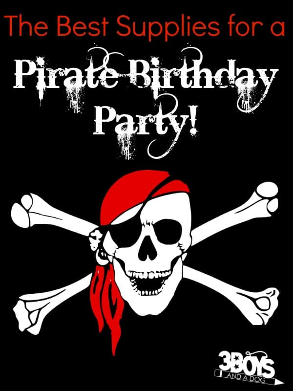 Best Supplies for a Pirate Birthday Party