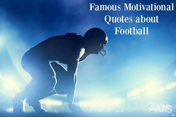Famous Motivational Football Quotes