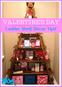 How to Decorate a Ladder Shelf for Valentines Day