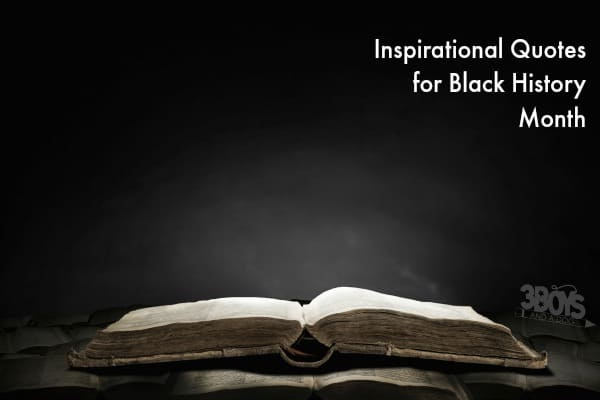 Inspirational Quotes for Black History
