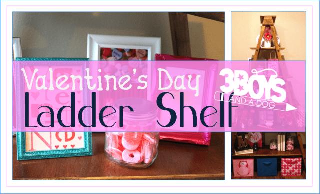 Valentines Day Ladder Shelf Decor
