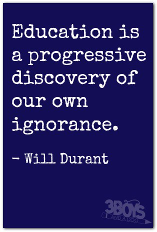 education is a progressive discovery of our ignorance essay Education is a progressive discovery of our ignorance essay videos education is a progressive discovery of our ignorance essay por iris mariscal - ago 13, 2018 0 6 compartir en facebook compartir en twitter discontinue trying to create a fantastic essay as a substitute, create an intriguing essay, create an essay you would imagine is.