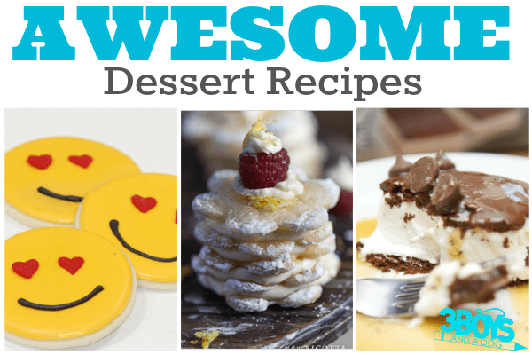 Over 40 Awesome Dessert Recipes