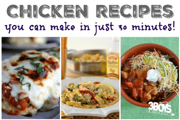 30 Minute Chicken Recipes to Try