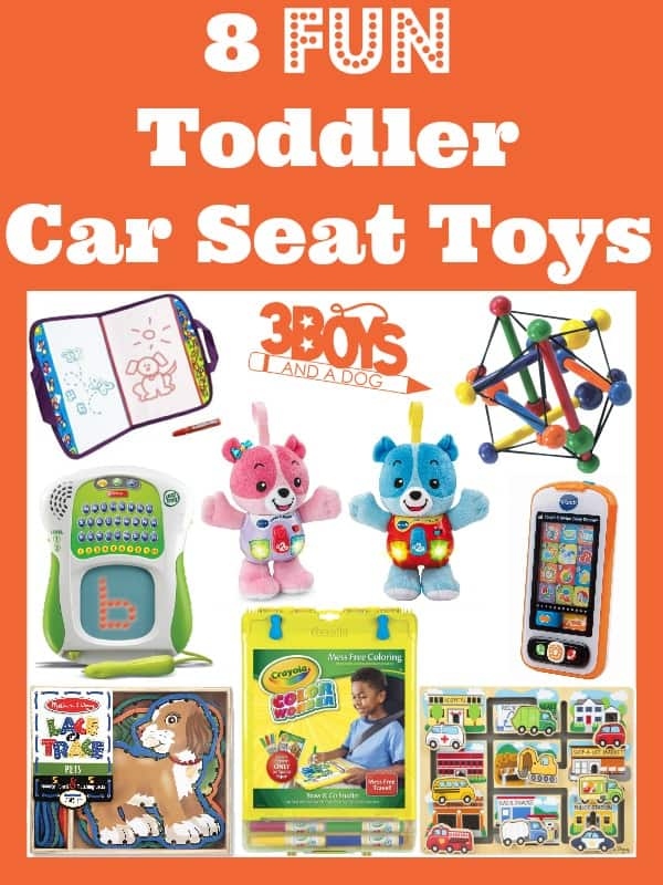 Toddler Car Seat Toys – 3 Boys and a Dog