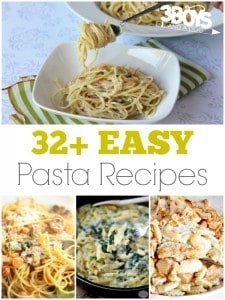 Over 32 Easy Pasta Recipes