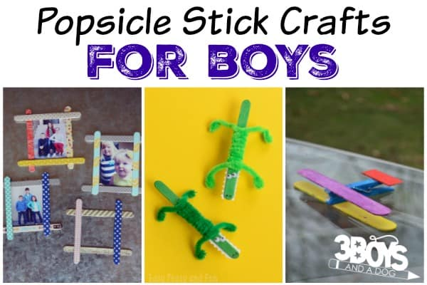 popsicle stick crafts for boys � 3 boys and a dog � 3 boys