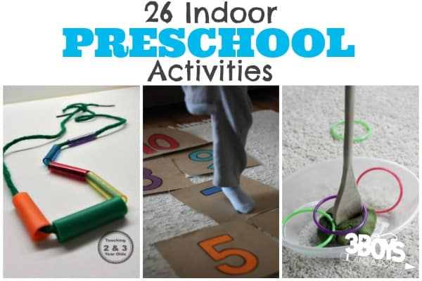 26 Indoor Activities for Preschoolers