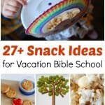 Vacation Bible School Snack Ideas