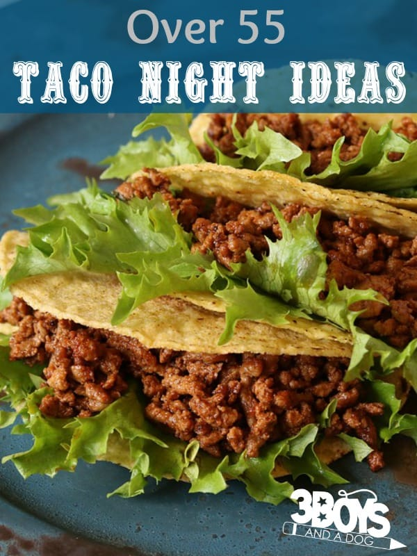 Taco Night Ideas and Recipes