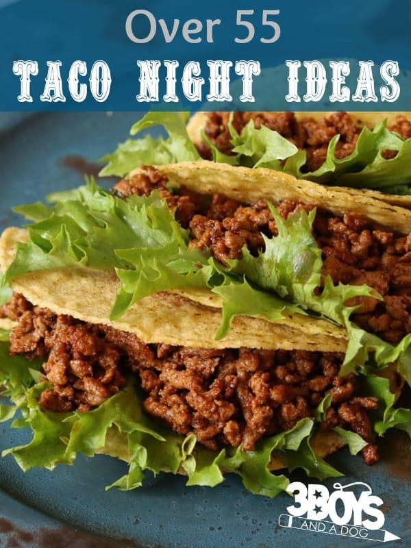 Taco Night Ideas and Recipes