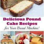 Bread Machine Pound Cake Recipes