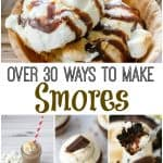 over 30 ways to make smores