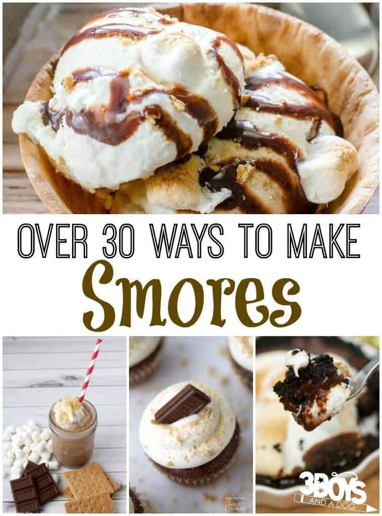 over 30 ways to make smores