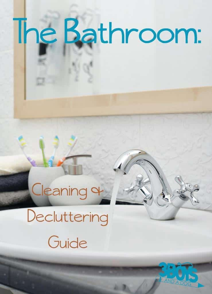 The Bathroom Cleaning and Decluttering Guide