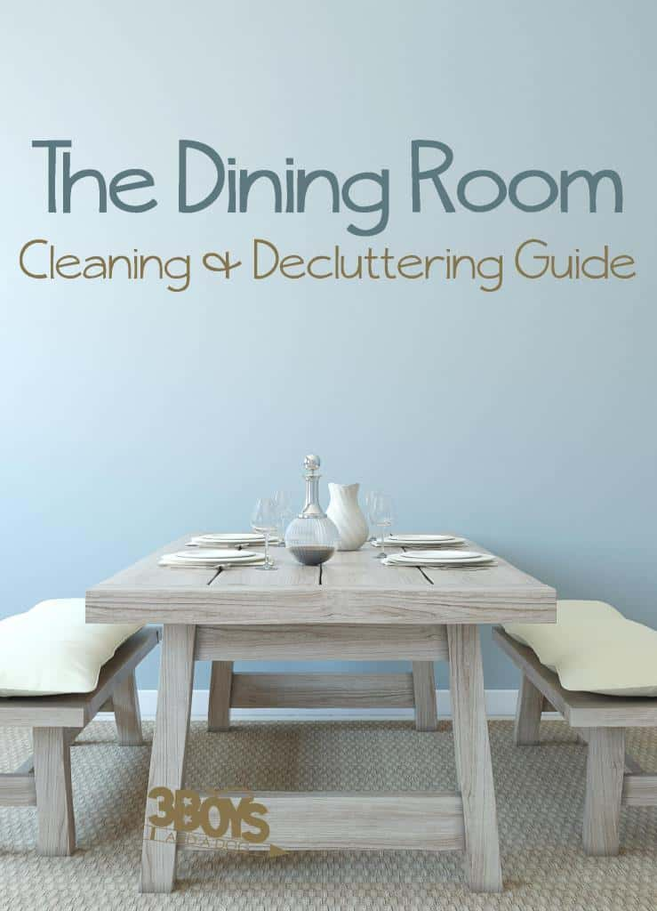 The Dining Room Cleaning and Decluttering Guide