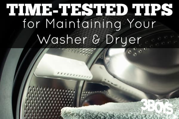 Time-Tested Tips for Washer and Dryer Maintenance