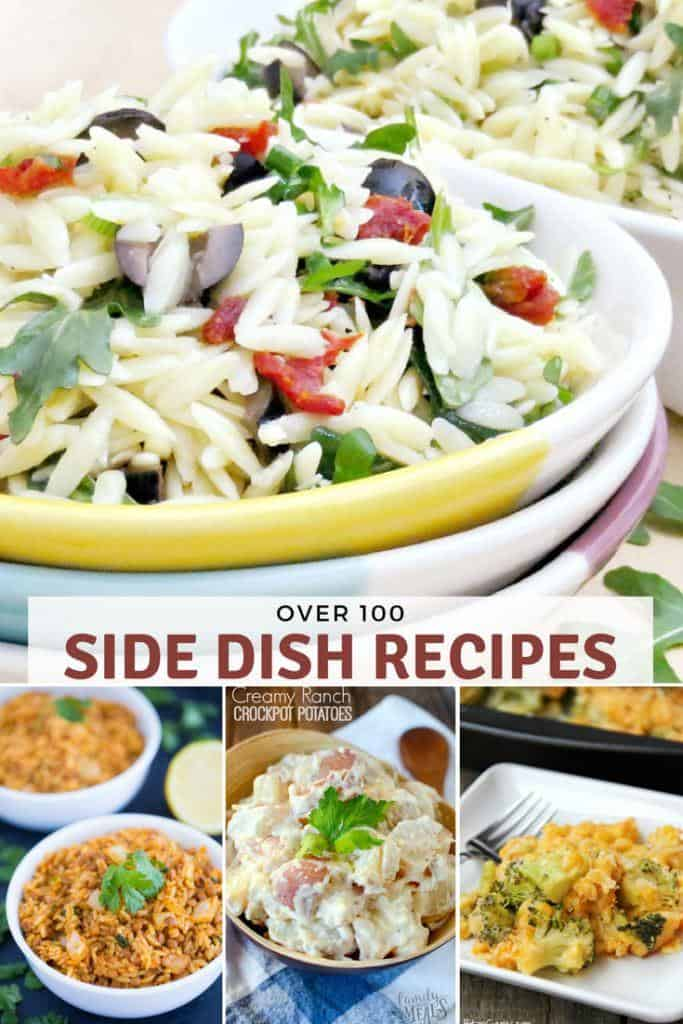 OVER 100 SIDE DISH RECIPES TO CHANGE UP DINNER TONIGHT