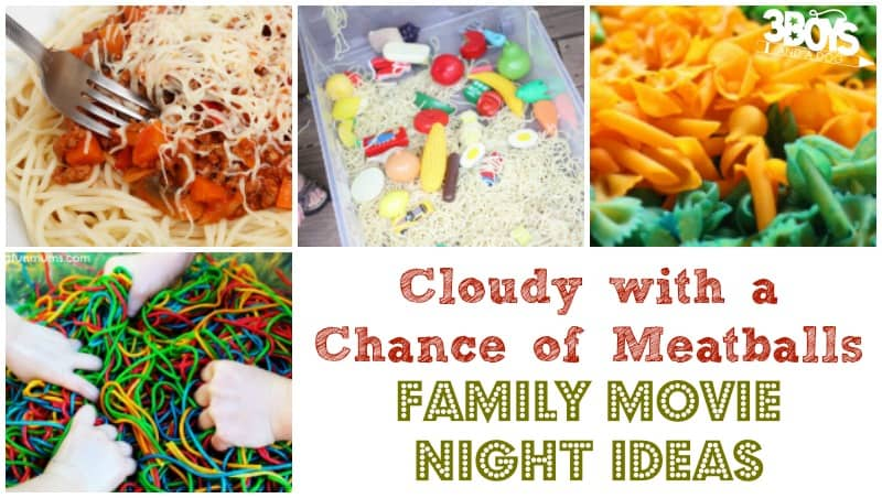 Cloudy with a Chance of Meatballs Family Movie Night Ideas