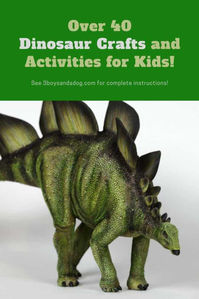 40 plus dinosaur activities for kids