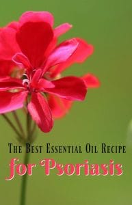 The Best Essential Oil Recipe for Treating Psoriasis