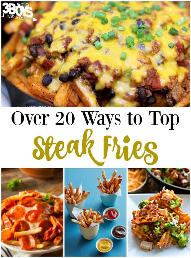 Over 20 Ways to Top Steak Fries