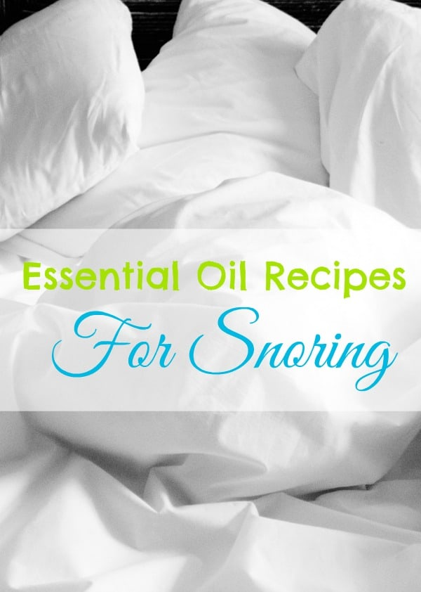 essential-oil-recipes-for-snoring
