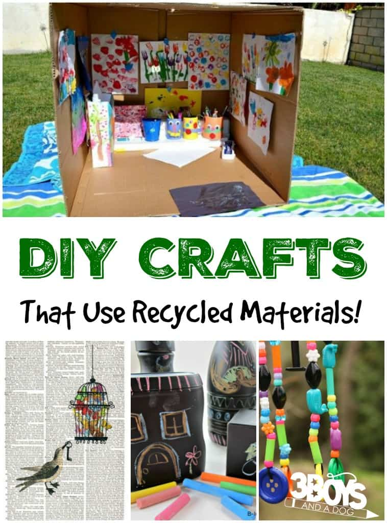 diy crafts using recycled materials 3 boys and a dog 3