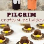 over 25 pilgrim crafts and activities to help kids learn about Thanksgiving