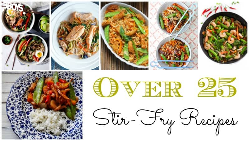 25+ Stir Fry Recipes to Try