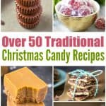 Over 50 Traditional Christmas Candy Recipes