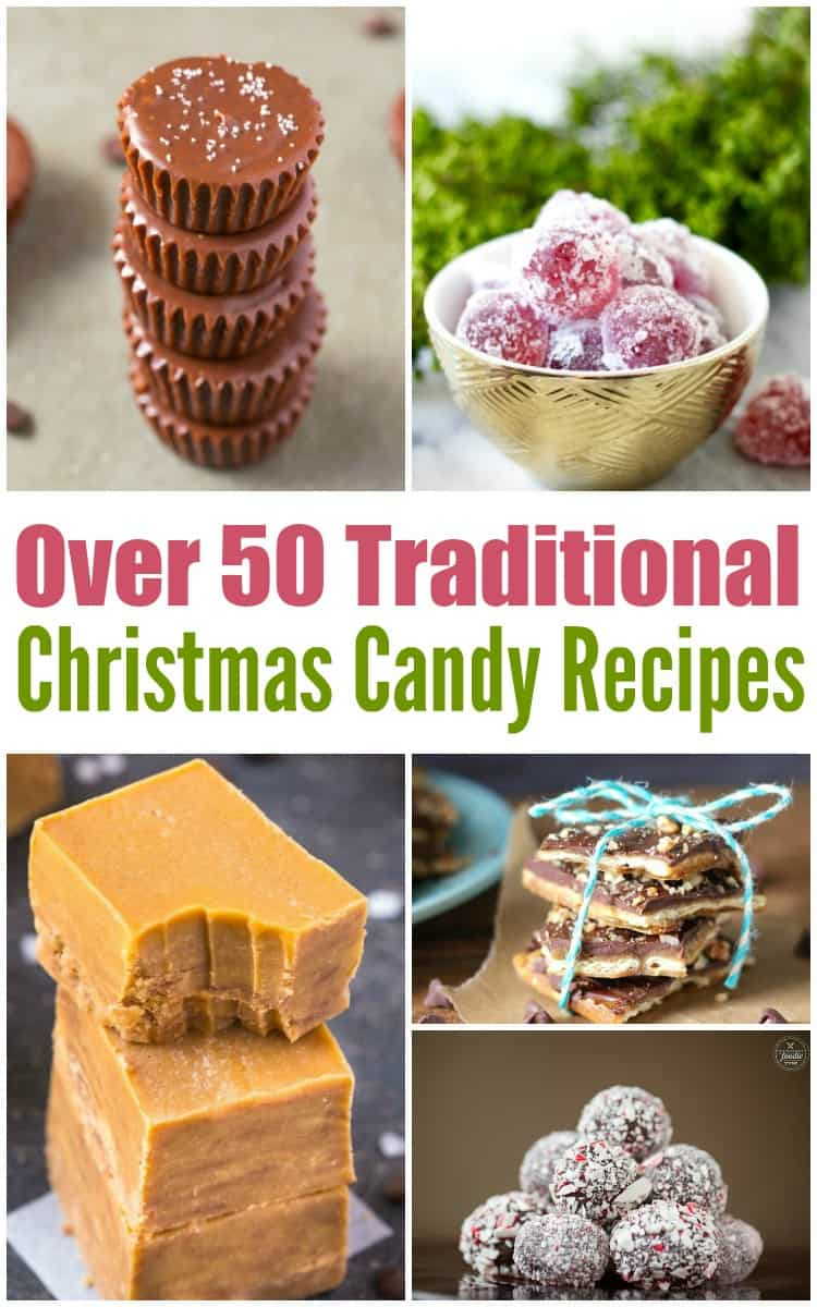 Over 50 Traditional Christmas Candy Recipes 3 Boys And A Dog