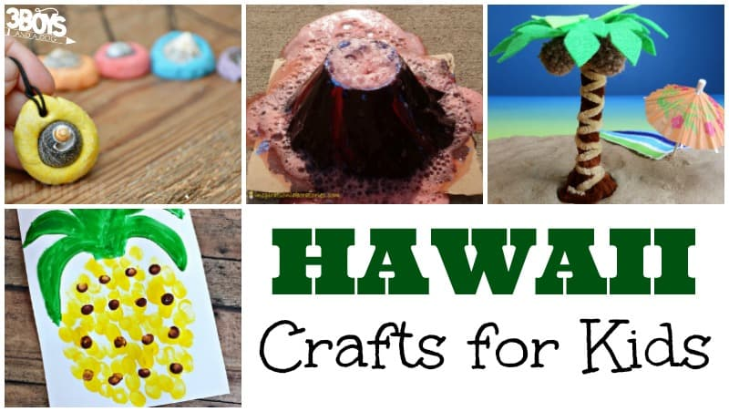 Crafts for Kids about Hawaii - 3 Boys and a Dog